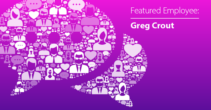 May Employee Spotlight: Gregory Crout