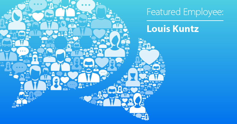 August Employee Spotlight: Louis Kuntz