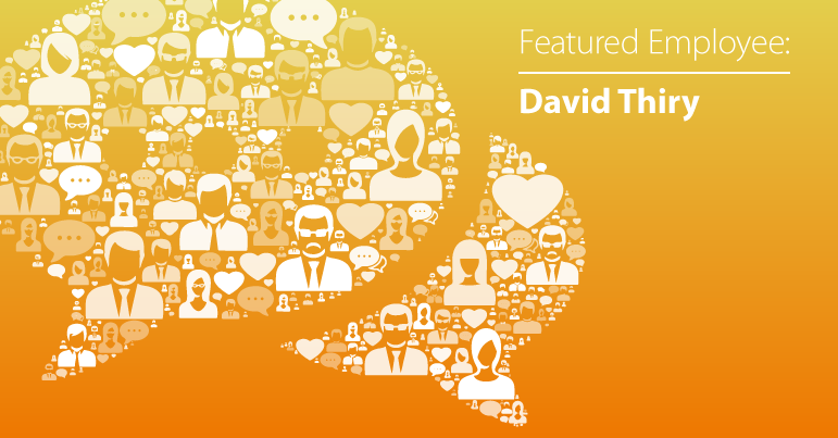 August Employee Spotlight: David Thiry