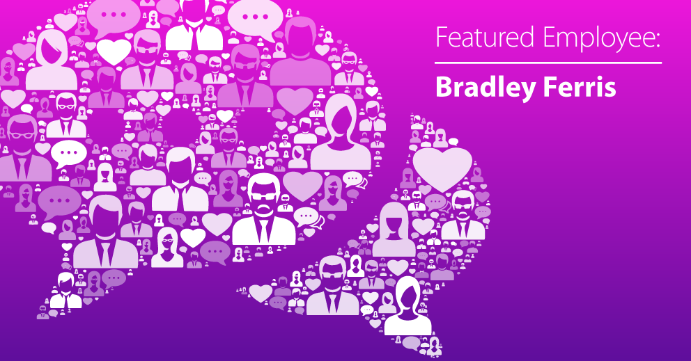 February Employee Spotlight: Bradley Ferris