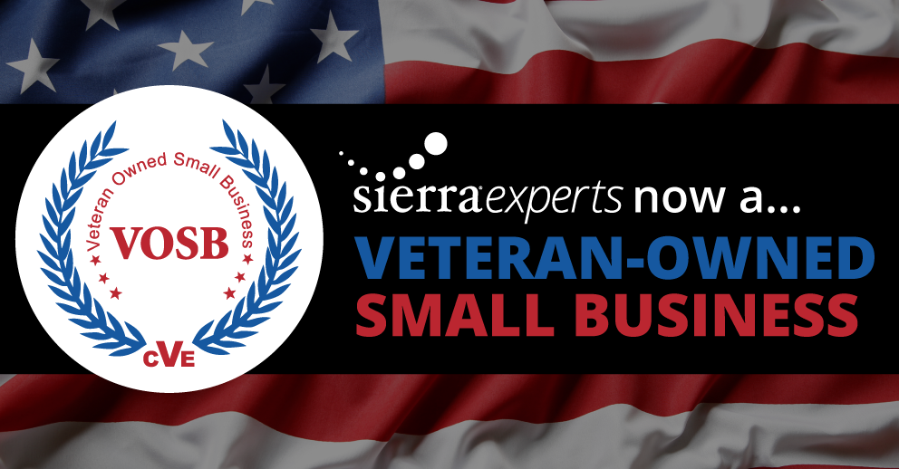 Sierra Certified as a Veteran-Owned Small Business (VOSB)