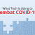 What Tech is doing to Combat COVID-19