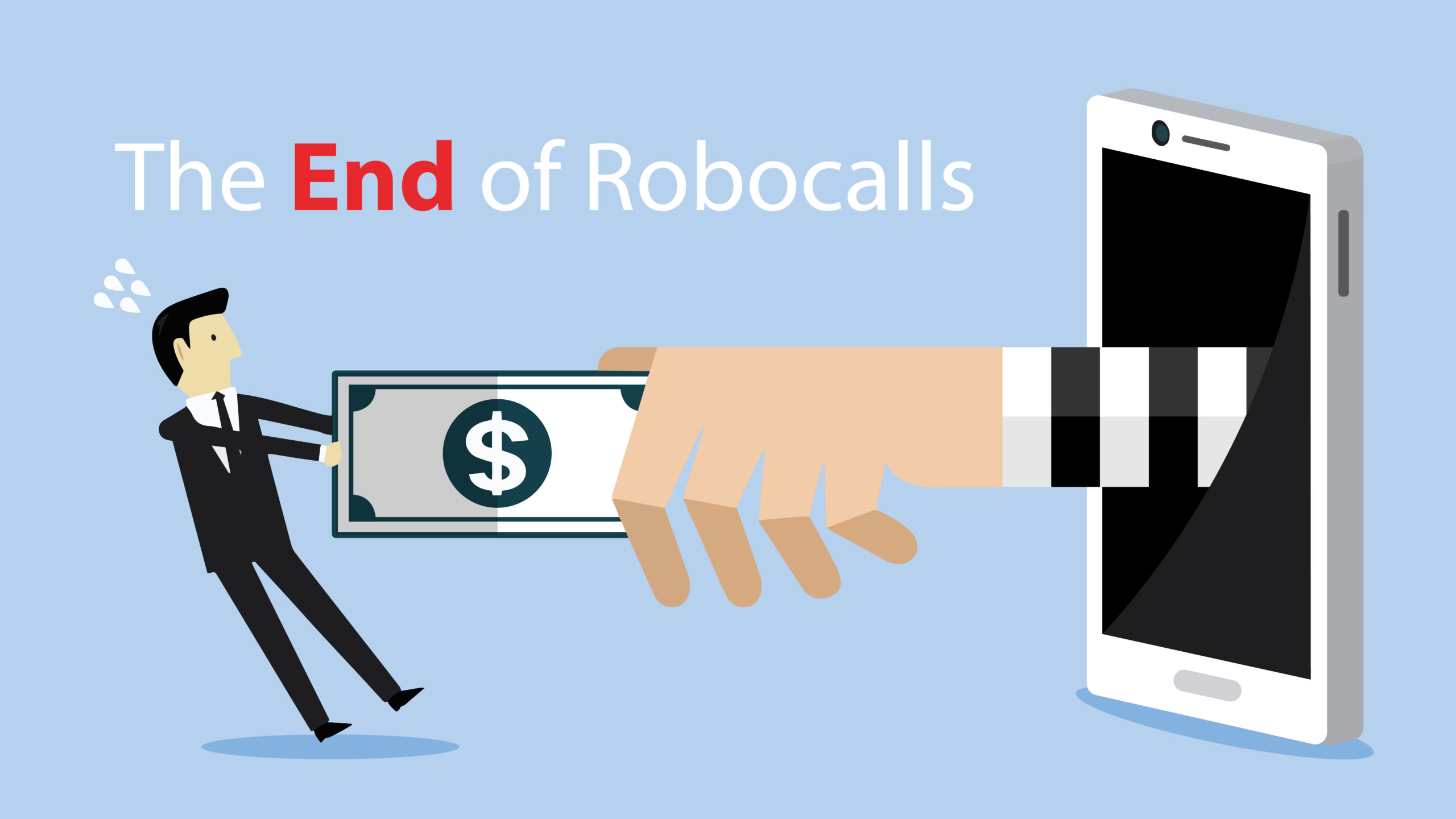 The End of Robocalls